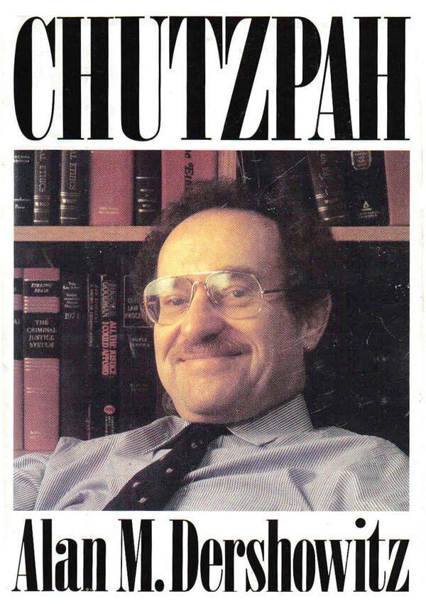 "The cover of Alan Dershowitz's book ""Chutzpah"""