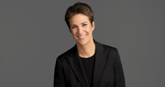 Rachel Maddow, MSNBC