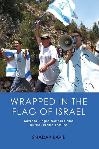 Smadar Lavie's new book, Wrapped in the Flag of Israel