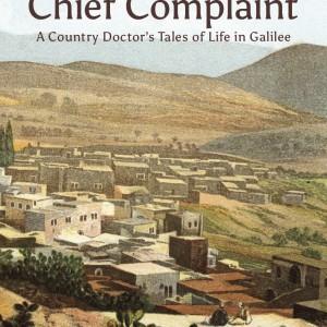 Chief Complaints, cover of Hatim Kanaaneh's new book
