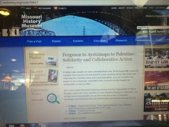 The Missouri History Museum cancelled a solidarity event claiming that its planned format was changed and after the museum advertised the panel with its full title and information, each including references to Palestine, on its website before the event page was taken down on Wednesday afternoon, March 18. (photo: Student Life)