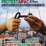 Poster for the upcoming National March to Support Palestine and Protest AIPAC