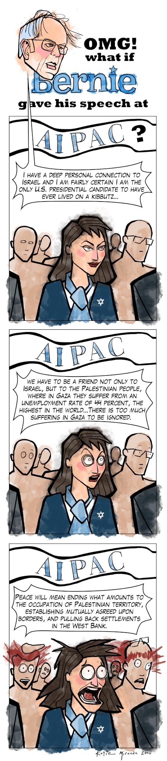 What if Bernie Sanders had actually spoken at AIPAC, by Katie Miranda