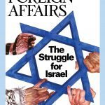 Cover image of Foreign Affairs special issue that downplays fascistic currents in Israel, makes it seem like a normal country in transition