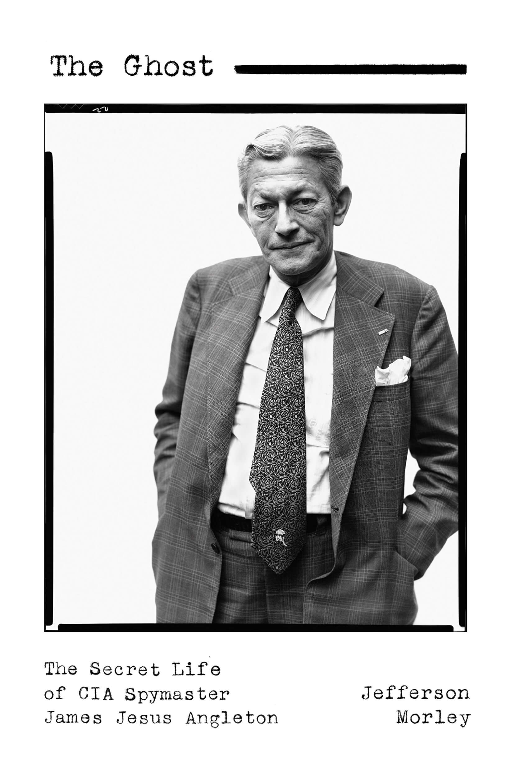 The goy and the golem: James Angleton and the rise of Israel – Mondoweiss