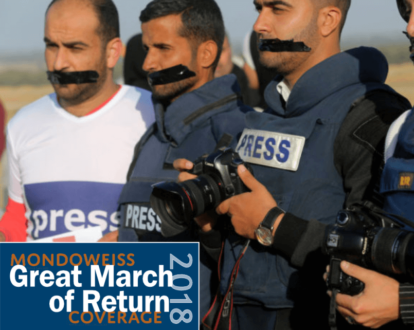 Photo of Palestinian journalists at the Great March of Return.