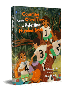 Counting Up the Olive Tree: A Palestine Number Book
