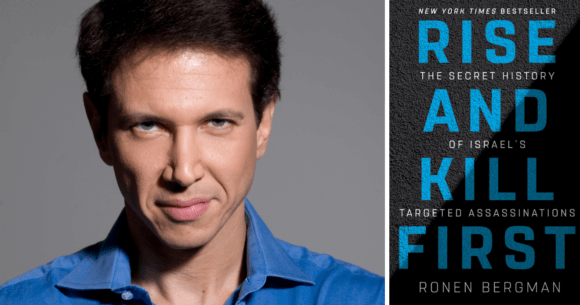 "Ronen Bergman and his new book, ""Rise and Kill First""."