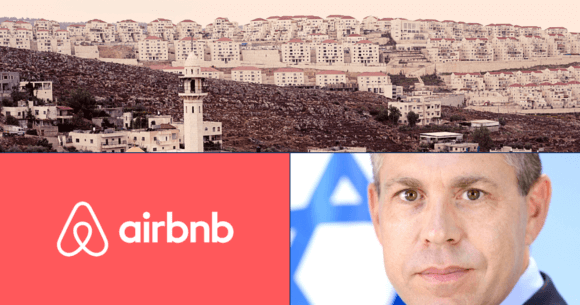 Israeli settlement in the West Bank looms over two Palestinian villages; Airbnb; Gilad Erdan.