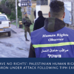 Palestinian human rights observers in Hebron under attack following TIPH expulsion