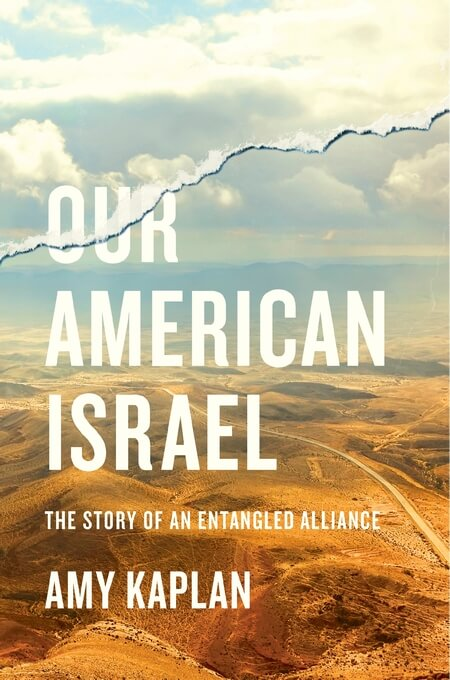 The cover of Our American Israel, by Amy Kaplan