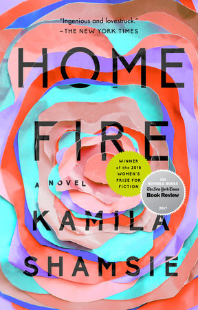 The cover of Home Fire by Kamila Shamsie