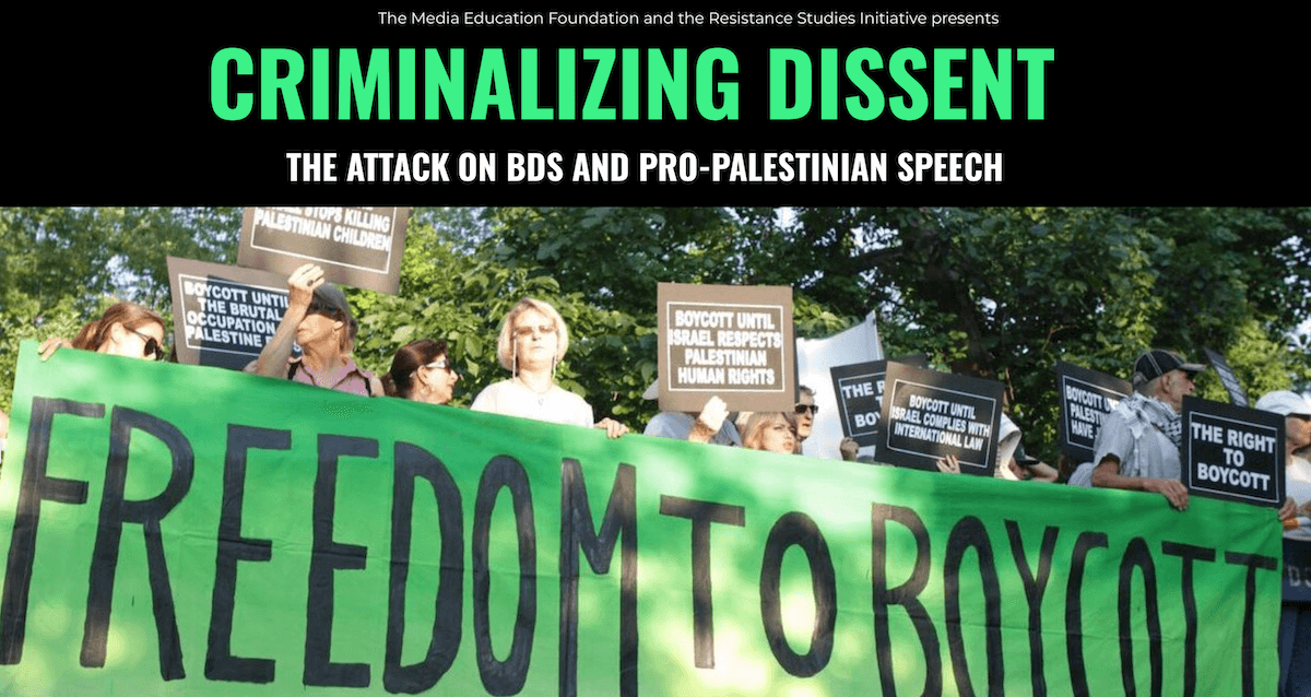 "Announcement for ""Criminalizing Dissent: The Attack on BDS and American Democracy"""