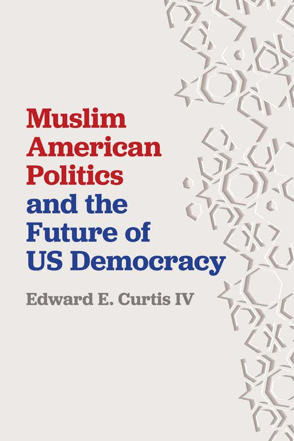 Cover of Muslim American Politics and the Future of US Democracy