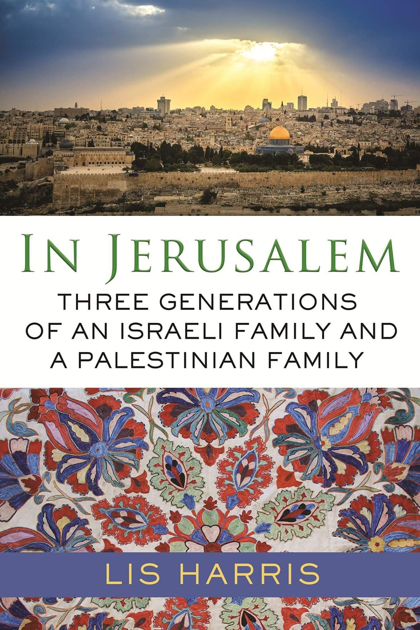 Cover of In Jerusalem: Three Generations of an Israeli Family and a Palestinian Family