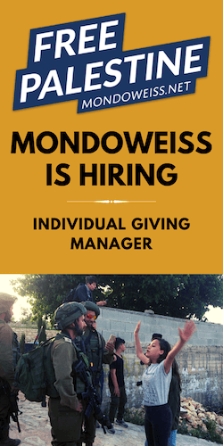 Mondoweiss is hiring!