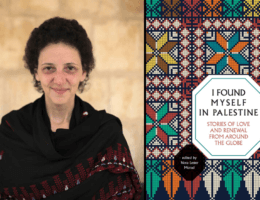 "Nora Lester Murad. Cover, ""I Found Myself in Palestine."" (Images: courtesy of Interlink Publishing)"