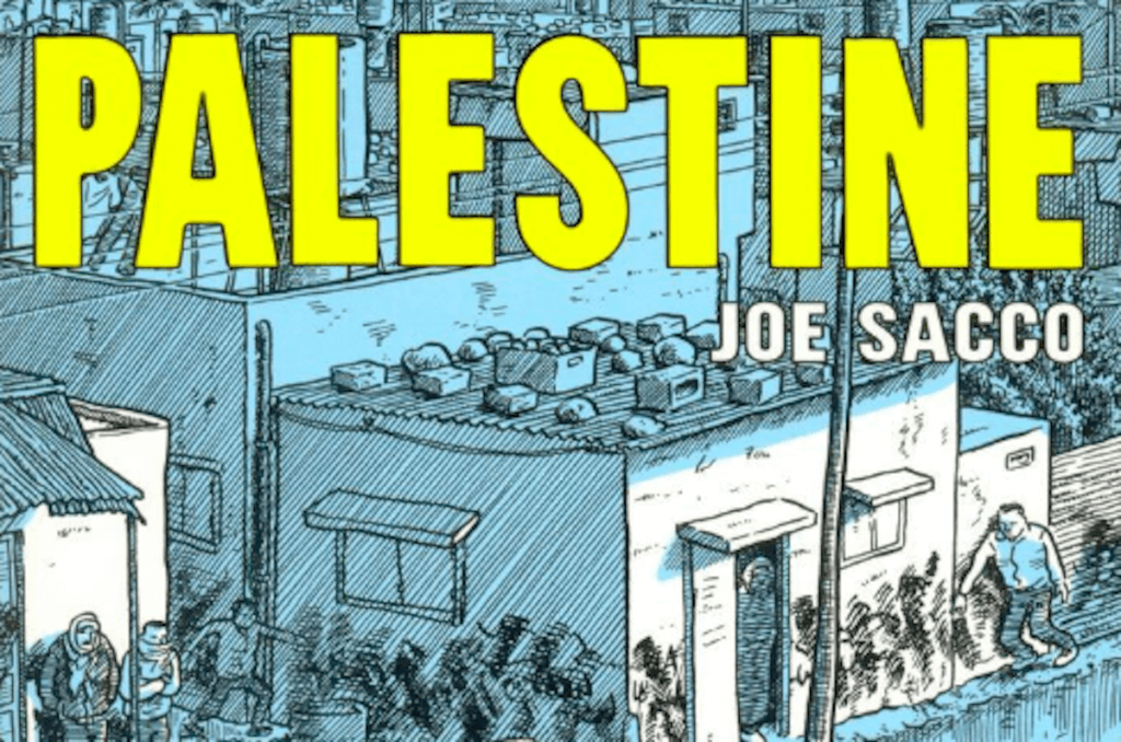 """The cover of the graphic novel """"Palestine"""" by Joe Sacco"""