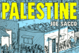 "The cover of the graphic novel ""Palestine"" by Joe Sacco"