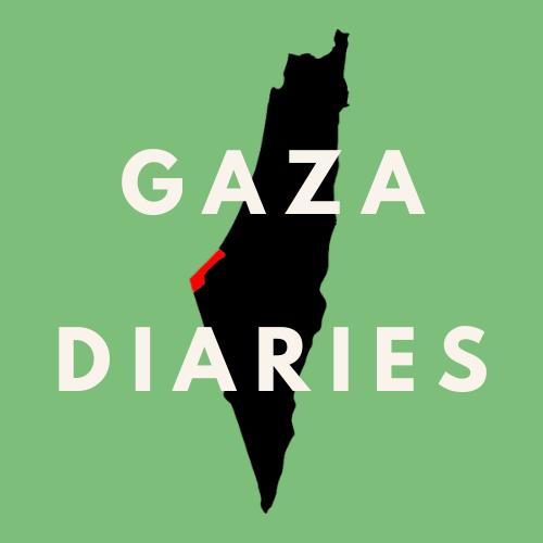 Gaza Diaries